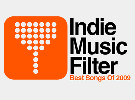 bestsongs 2009 Indie Music Filters Best Songs Of 2009