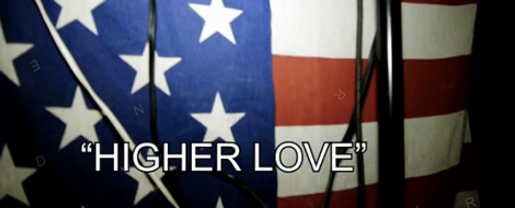 dejj higherlove Video: Higher Love