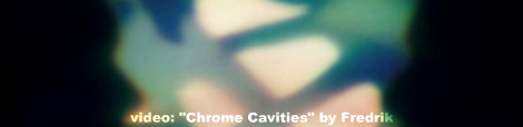 chrome cavities