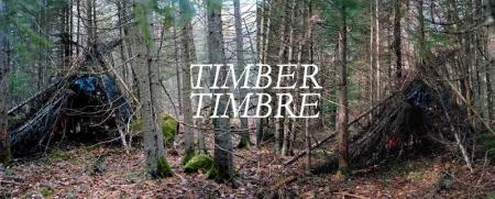 timbertimbre Timber Timbre