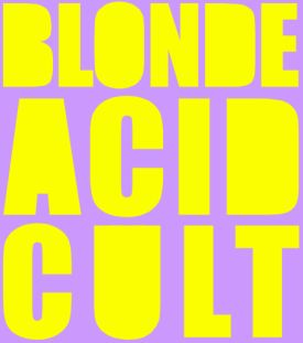 blondeacidcult Calypso by Blonde Acid Cult