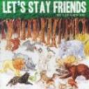 stay friends