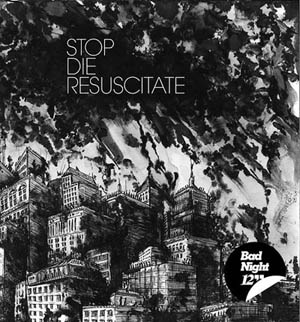 Stop Die Resuscitate - Bad Night 12?