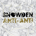 Snowden - Anti-Anti